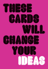 These Cards Will Change Your Ideas Cover Image