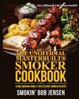The Unofficial Masterbuilt Smoker Cookbook: A BBQ Smoking Guide & 100 Electric Smoker Recipes Cover Image