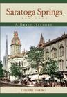 Saratoga Springs, New York: A Brief History Cover Image