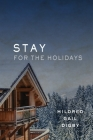 Stay for the Holidays Cover Image