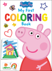 Peppa Pig: My First Coloring Book (Peppa Pig) Cover Image