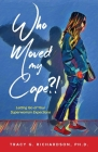 Who Moved My Cape?!: Letting Go of Your Superwoman Expectations Cover Image
