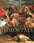 The Immortals: History's Fighting Elites Cover Image