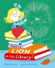 There's a Lion in the Library! Cover Image