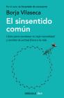 El Sinsentido Común / Uncommon Sense Cover Image