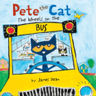 Pete the Cat: The Wheels on the Bus Board Book Cover Image