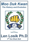 Moo Duk Kwan The History and Evolution Cover Image