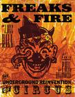 Freaks and Fire: The Underground Reinvention of Circus Cover Image