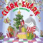 Clark the Shark Loves Christmas Cover Image