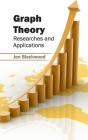 Graph Theory: Researches and Applications Cover Image
