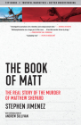 The Book of Matt: The Real Story of the Murder of Matthew Shepard (Documentary Narratives) Cover Image