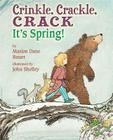 Crinkle, Crackle, CRACK: It's Spring! Cover Image