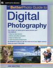 The Betterphoto Guide to Digital Photography Cover Image