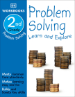 DK Workbooks: Problem Solving, Second Grade: Learn and Explore Cover Image