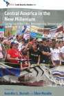 Central America in the New Millennium: Living Transition and Reimagining Democracy (Cedla Latin America Studies #102) Cover Image