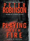 Playing with Fire: A Novel of Suspense Cover Image