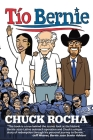 Tío Bernie: The Inside Story of How Bernie Sanders Brought Latinos Into the Political Revolution Cover Image