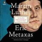 Martin Luther: The Man Who Rediscovered God and Changed the World Cover Image