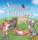 Nana's Precious Kittens Cover Image