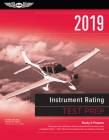 Instrument Rating Test Prep 2019: Study & Prepare: Pass Your Test and Know What Is Essential to Become a Safe, Competent Pilot from the Most Trusted S Cover Image