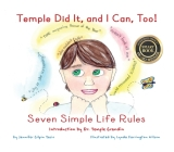 Temple Did It, and I Can, Too!: Seven Simple Life Rules Cover Image
