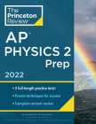 Princeton Review AP Physics 2 Prep, 2022: Practice Tests + Complete Content Review + Strategies & Techniques (College Test Preparation) Cover Image