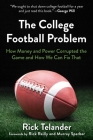 The College Football Problem: How Money and Power Corrupted the Game and How We Can Fix That Cover Image