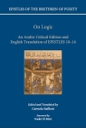 On Logic: An Arabic Critical Edition and English Translation of Epistles 10-14 (Epistles of the Brethren of Purity) Cover Image