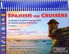 Spanish for Cruisers: The Boater's Complete Language Guide for Spanish-Speaking Destinations Cover Image