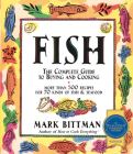 Fish: The Complete Guide to Buying and Cooking Cover Image