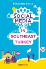 Social Media in Southeast Turkey: Love, Kinship and Politics Cover Image