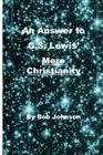 An Answer to C.S. Lewis' Mere Christianity Cover Image