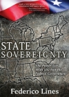 State Sovereignty: The Power Lies with Us, Not the Federal Government Cover Image