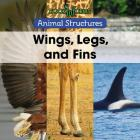 Wings, Legs, and Fins Cover Image