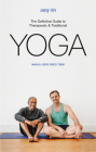 The Ashtanga Yoga: The Definitive Guide for Teachers and Practitioners Cover Image