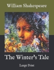 The Winter's Tale: Large Print Cover Image