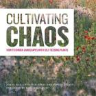 Cultivating Chaos: How to Enrich Landscapes with Self-Seeding Plants Cover Image