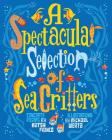 A Spectacular Selection of Sea Critters Cover Image