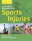 Conservative Management of Sports Injuries 2e Cover Image