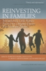 Reinvesting in Families: Strengthening Child Welfare Practice for a Brighter Future (Voices from the Prairies) Cover Image