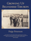 Growing Up Belvedere-Tiburon Cover Image