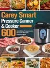 Carey Smart Pressure Canner & Cooker Cookbook Cover Image