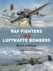RAF Fighters vs Luftwaffe Bombers: Battle of Britain (Duel) Cover Image