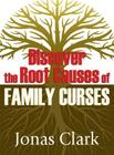 Discover the Root Causes of Family Curses Cover Image