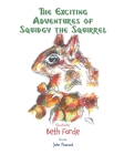 The Exciting Adventures of Squidgy the Squirrel Cover Image
