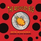 The Recycled Bug Cover Image