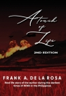 A Touch of Life: Real life story of the author during the darkest times of WWII in the Philippines (2nd Edition) Cover Image