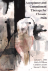 Acceptance and Commitment Therapy for Chronic Pain Cover Image