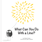 What Can You Do with a Line? (First Concepts) Cover Image