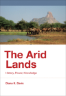 The Arid Lands: History, Power, Knowledge (History for a Sustainable Future) Cover Image